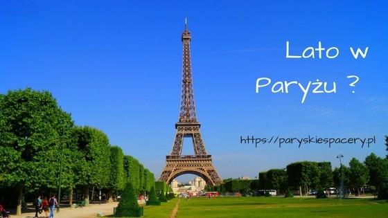 Lato w Paryżu, dlaczego nie ?